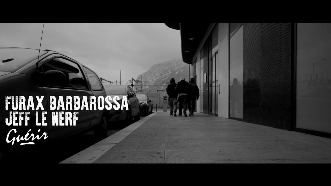 Furax Barbarossa & Jeff le Nerf – Guérir