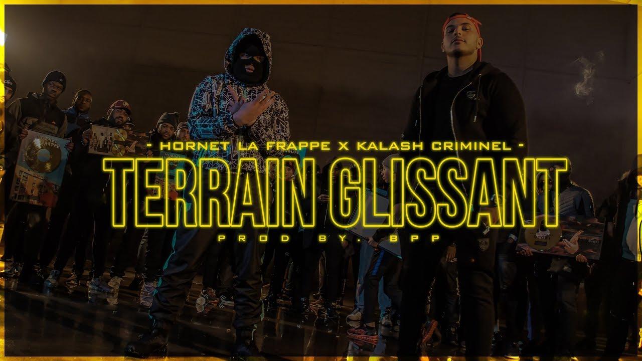 Hornet La Frappe ft Kalash Criminel – Terrain Glissant