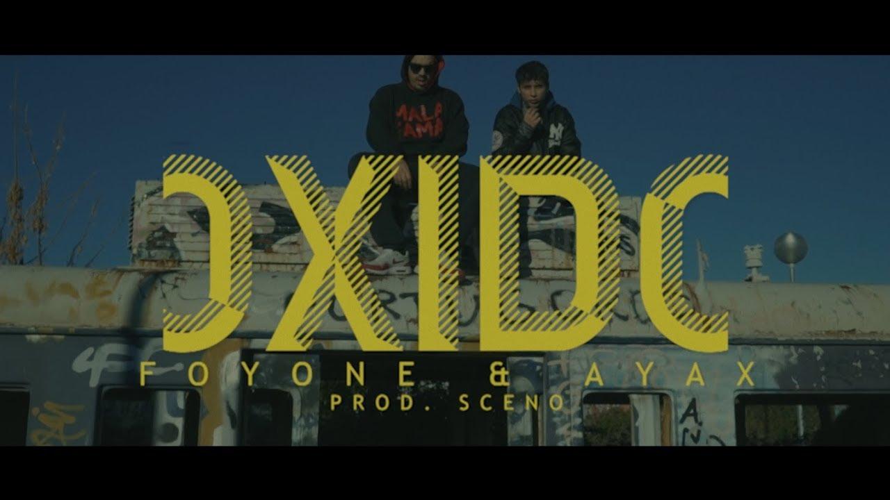 Foyone Ft Ayax – Óxido