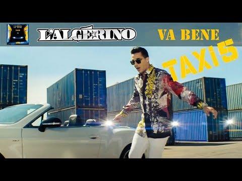 L'Algérino – Va Bene (Taxi 5)