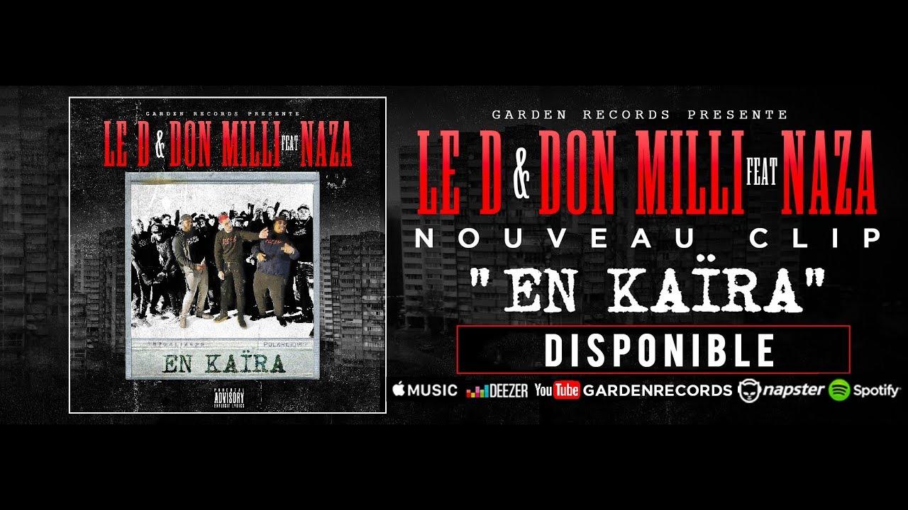 Le D x Don Milli ft Naza – En Kaïra