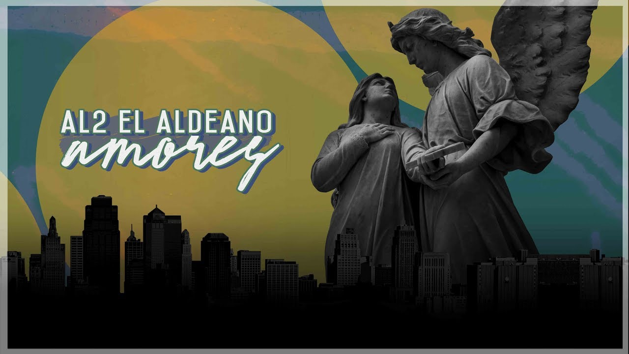 Al2 El Aldeano – Amores