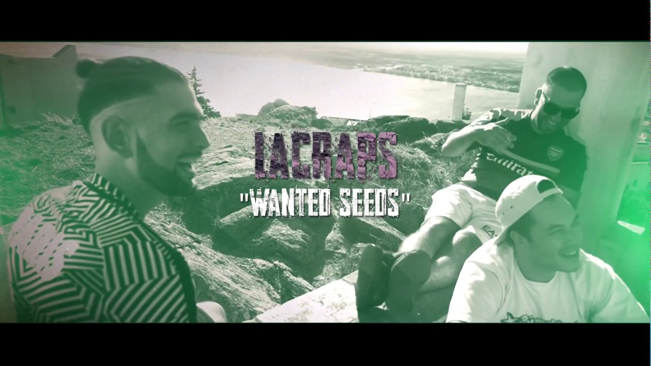 LaCraps & Nizi – Wanted Seeds