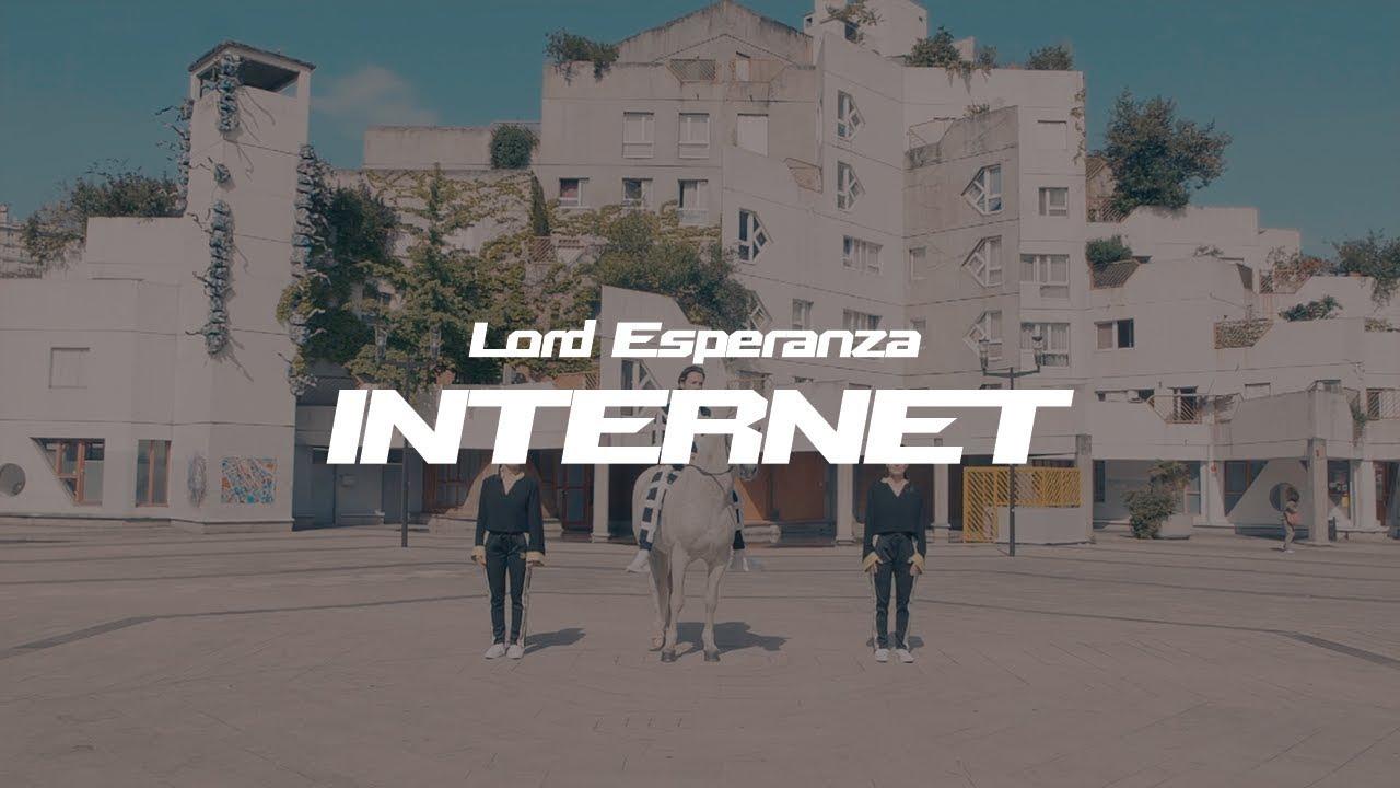 Lord Esperanza – Internet
