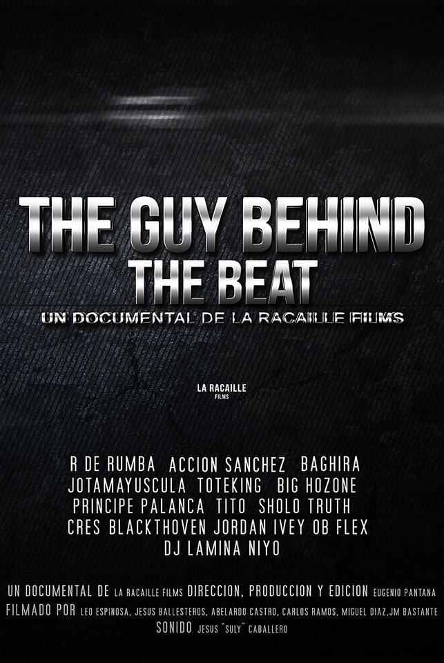 Documental – The Guy Behind The Beat por La Racaille Films