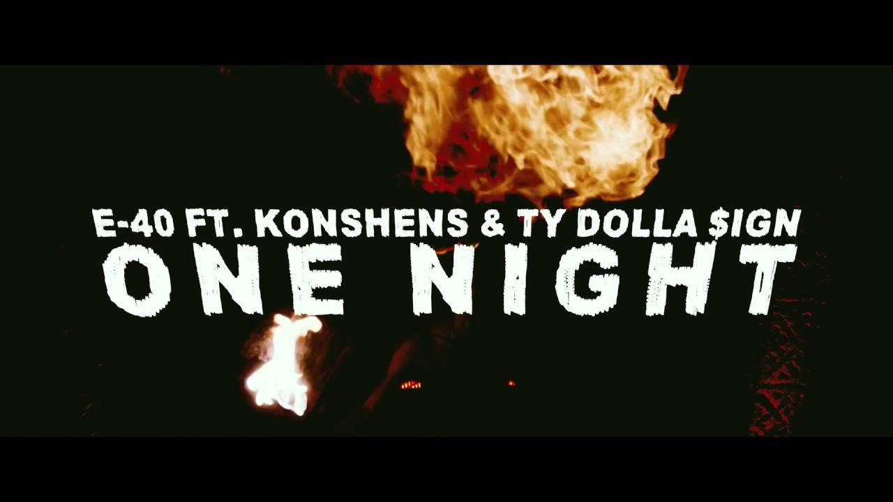 E-40 Ft Konshens & Ty Dolla $ign – One Night