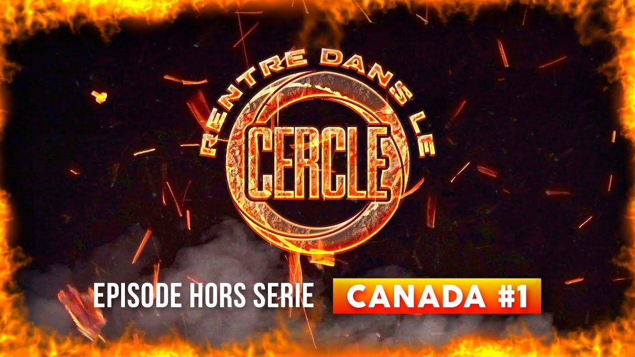 Rentre dans le Cercle – Canada #1