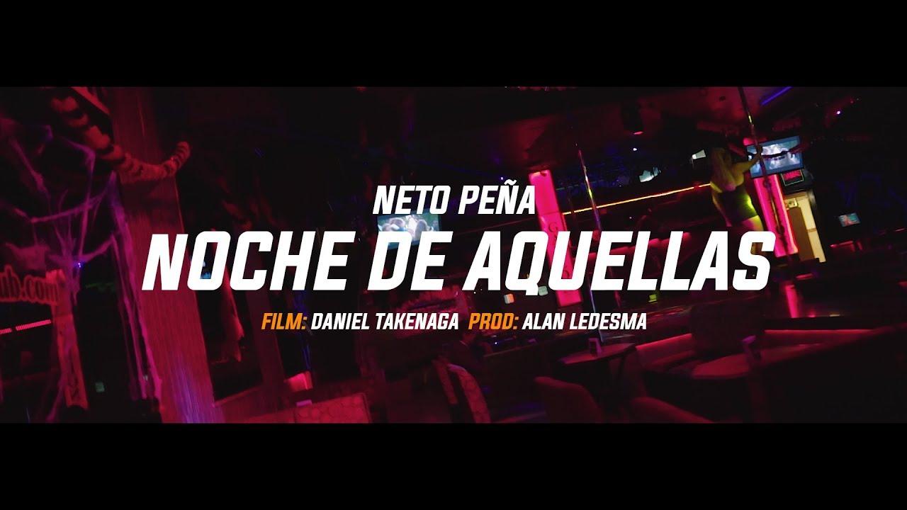 Neto Peña – Noche de Aquellas