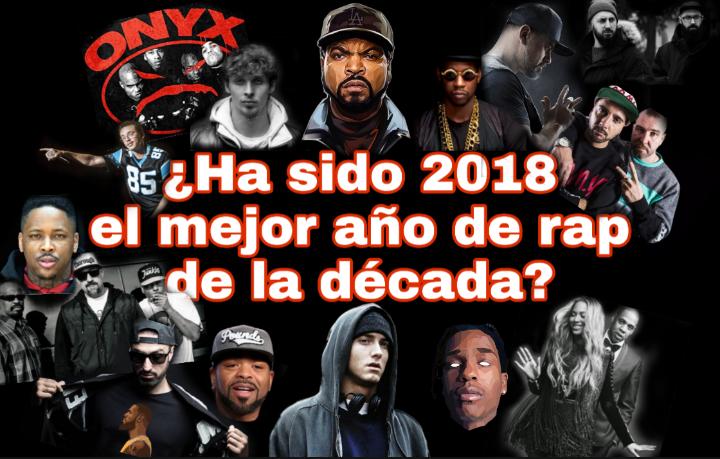 2018 el mejor año para el rap de la década. 10 discos que lo justifican.