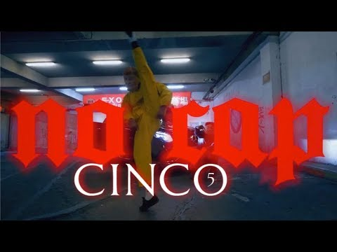 Cinco – No Cap