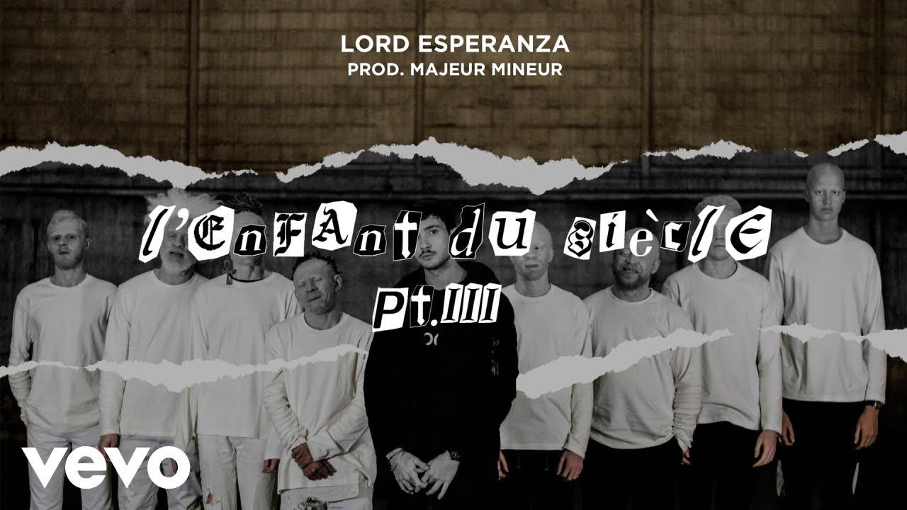 Lord Esperanza – L'enfant du siècle part.III