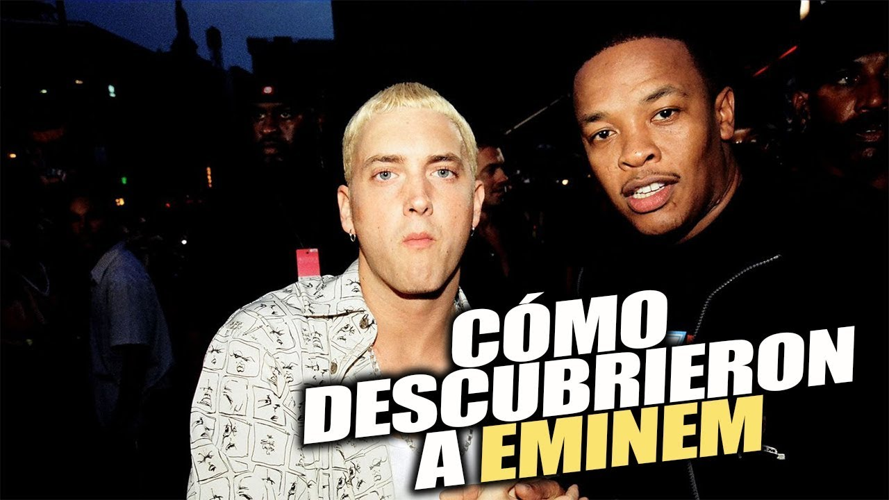 Como descubrieron a Eminem