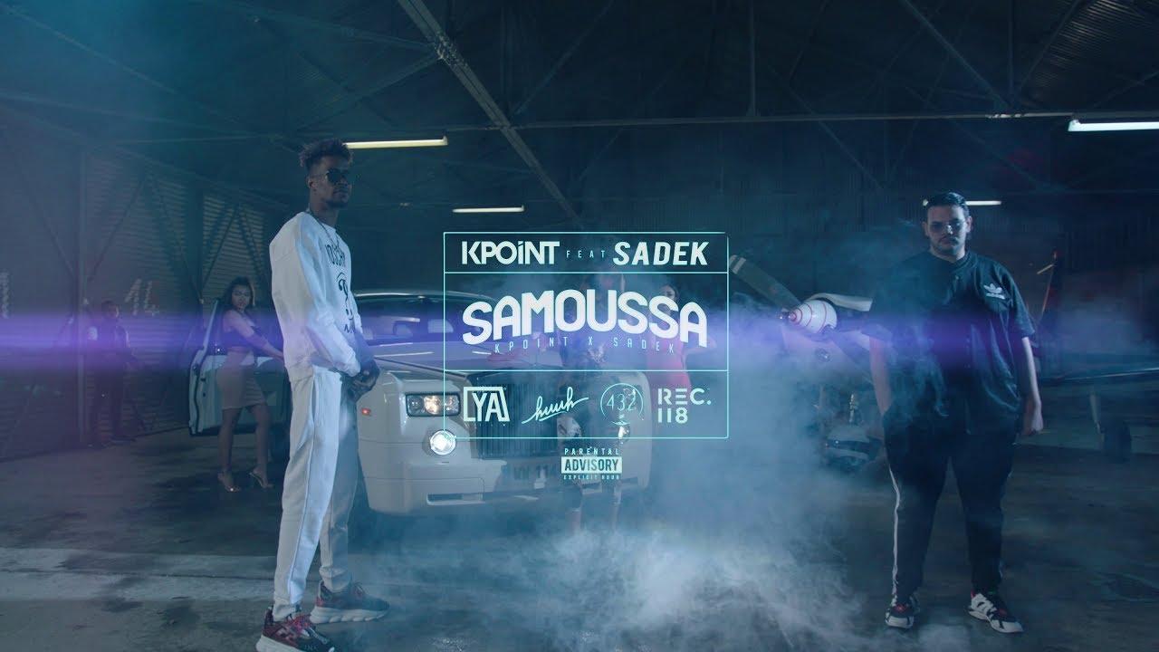 Kpoint ft Sadek – Samoussa