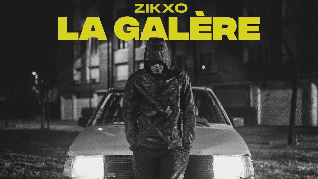 Zikxo – La Galère