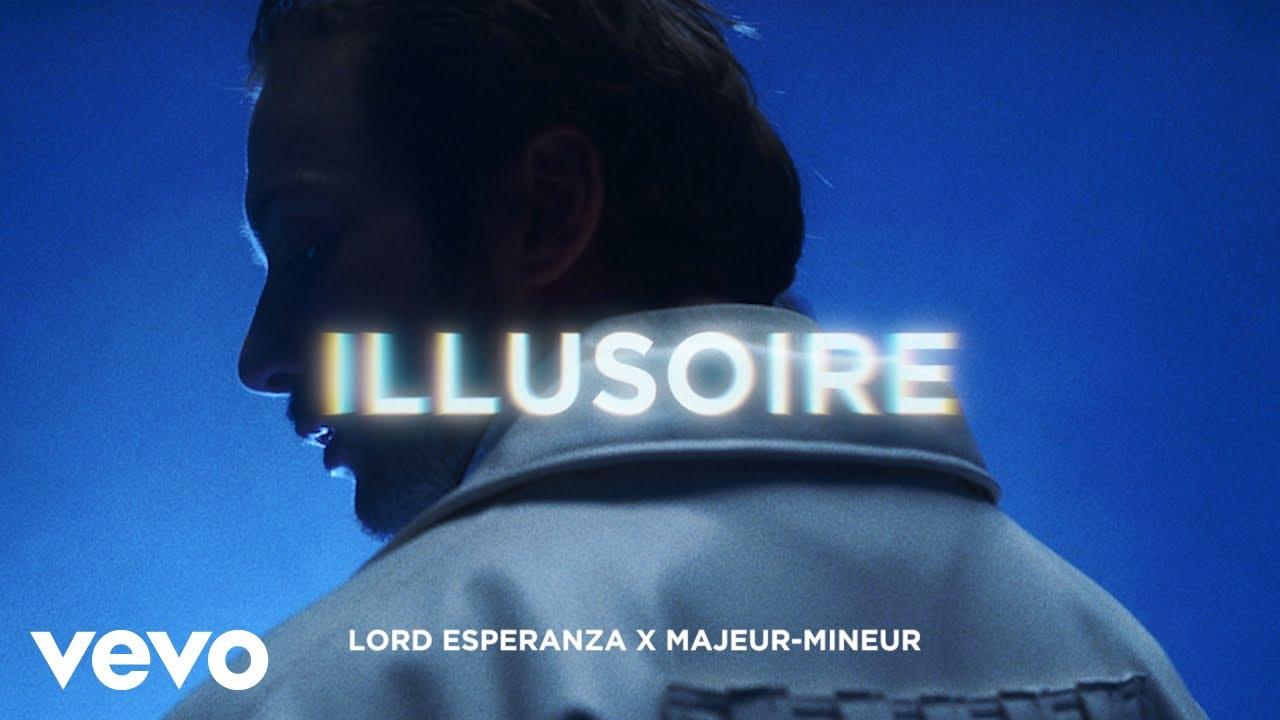 Lord Esperanza – Illusoire