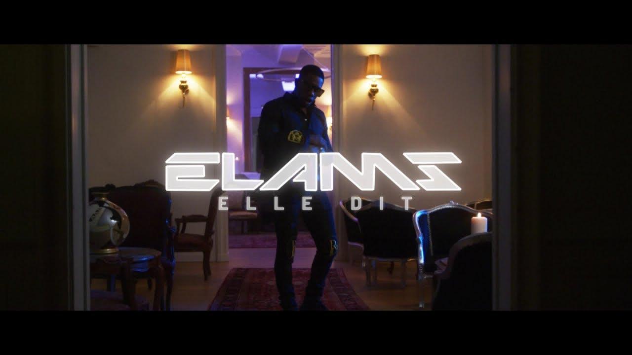 Elams – Elle dit