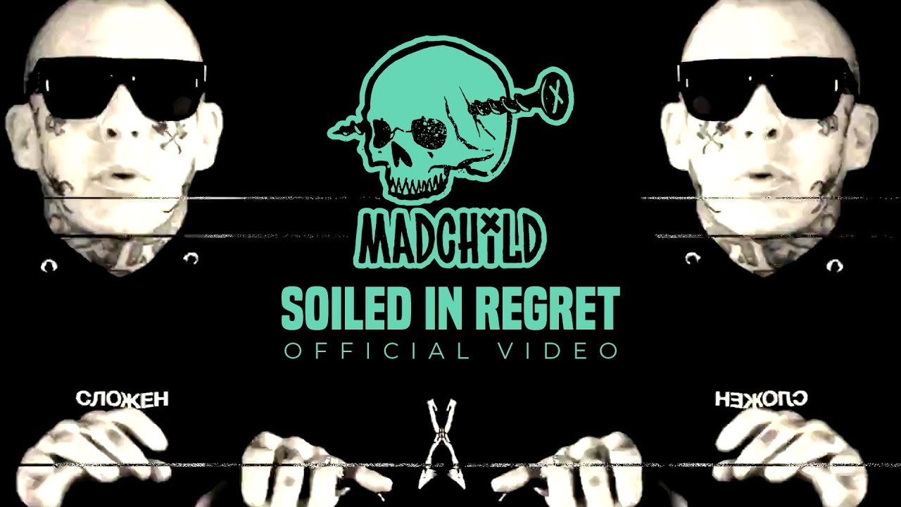 Madchild – Soiled In Regret