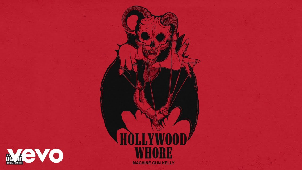 Machine Gun Kelly – Hollywood Whore (Audio)