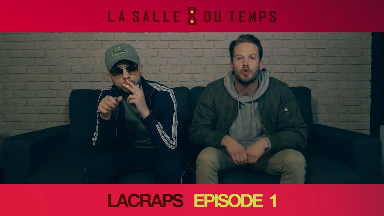 Lacraps – LSDT#1 (La Salle du Temps Episode 1)