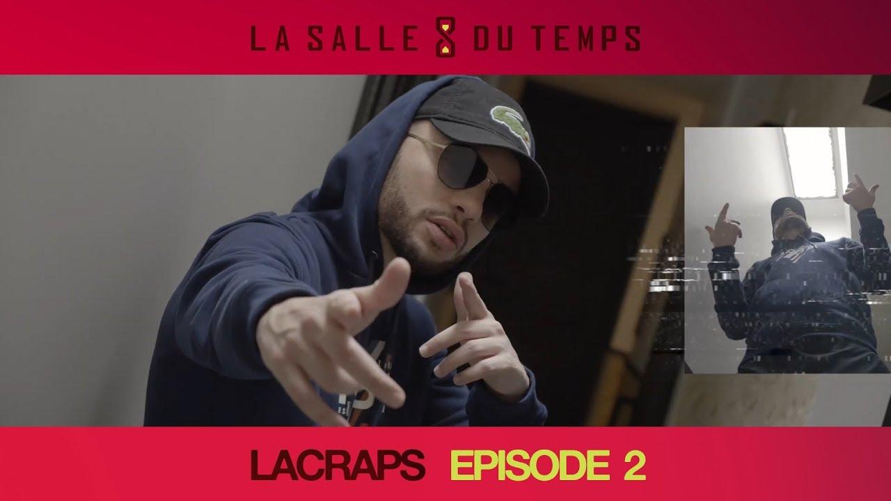Lacraps – LSDT #2 (La Salle du Temps Episode 2)
