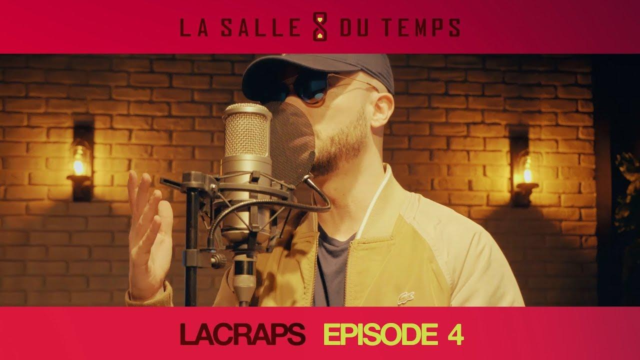 Lacraps – LSDT #4 (La Salle du Temps Episode 4)