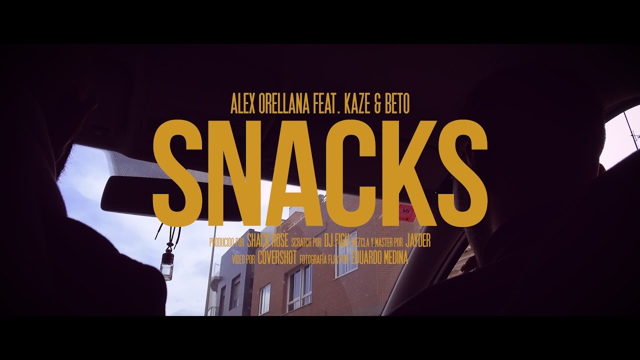 Alex Orellana Ft Kaze & Beto – Snacks