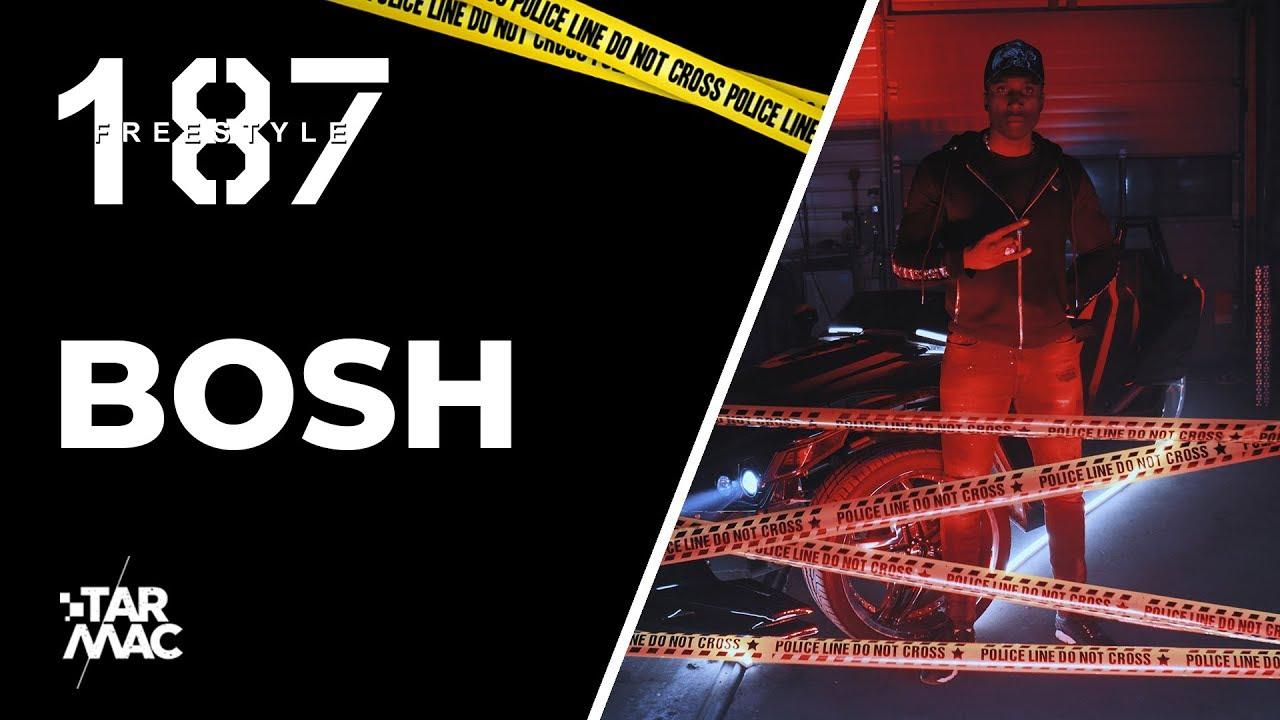Bosh – 187 Freestyle