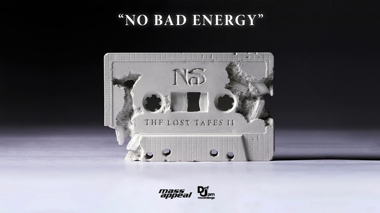 Nas – No Bad Energy
