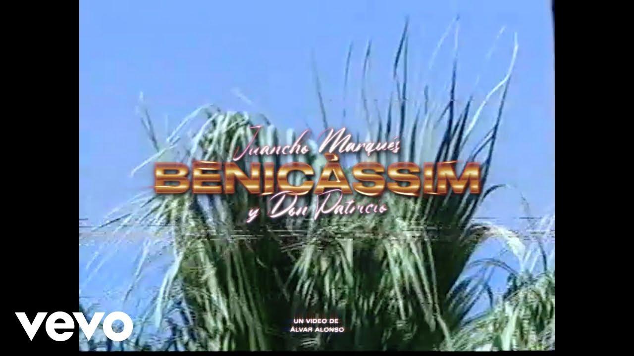 Juancho Marqués & Don Patricio – Benicàssim