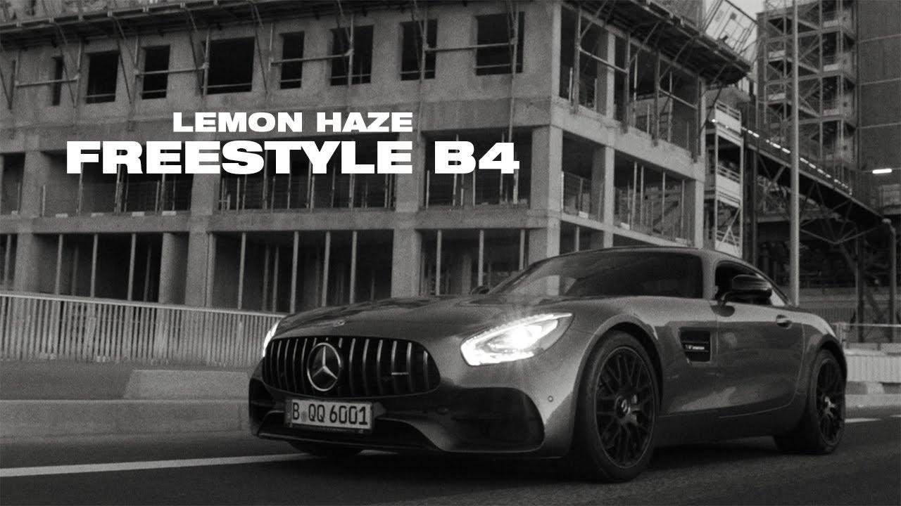 Lemon Haze – Freestyle B4