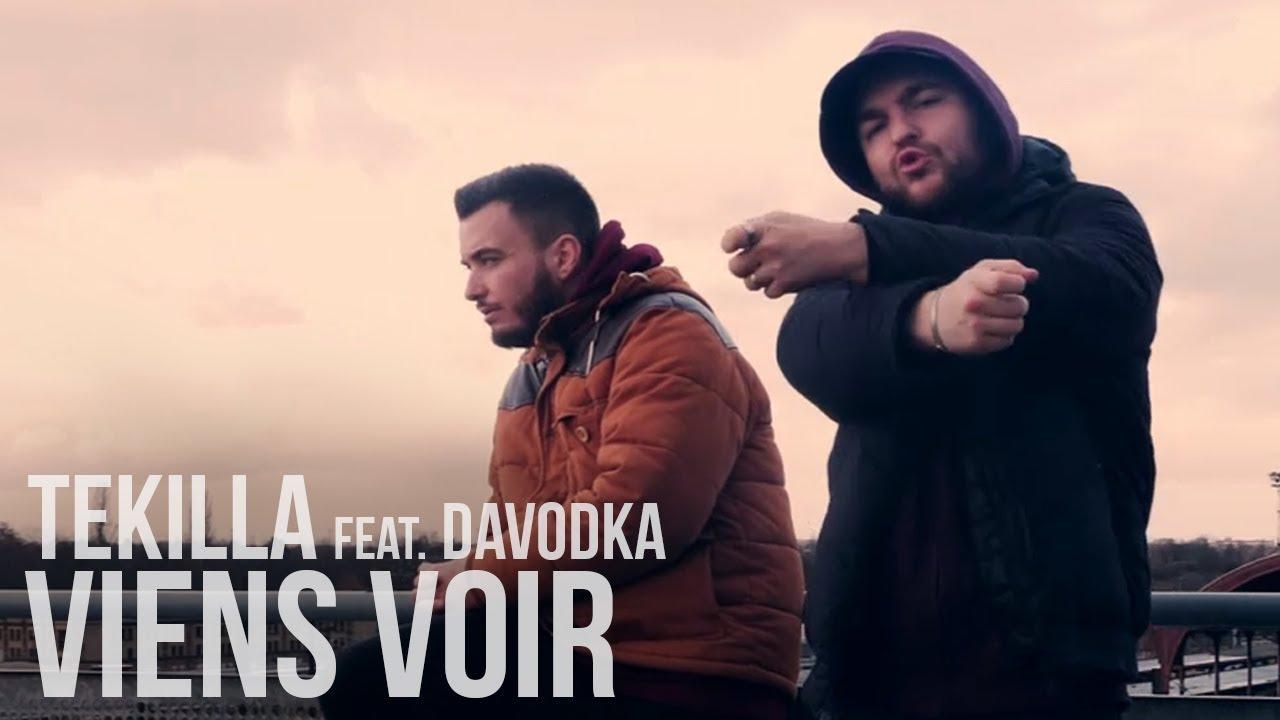 Tekilla ft Davodka – Viens Voir