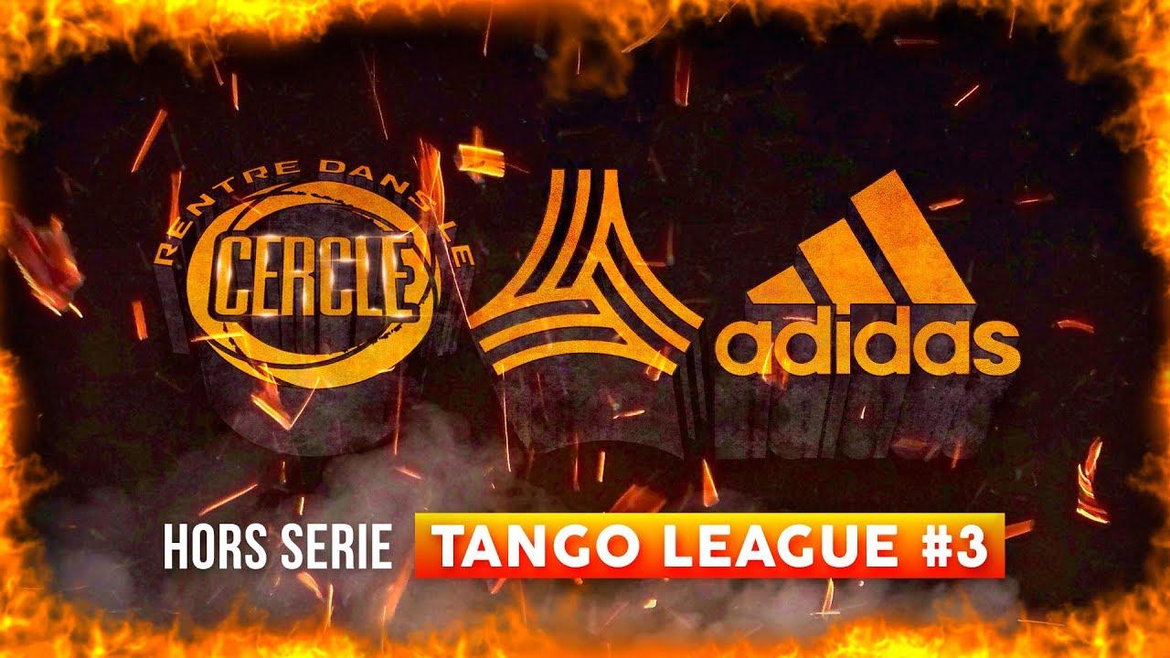 Rentre dans le Cercle: Hors-Série Tango League #3