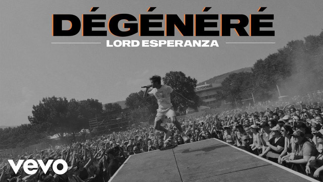 Lord Esperanza – Dégénéré / Entamé