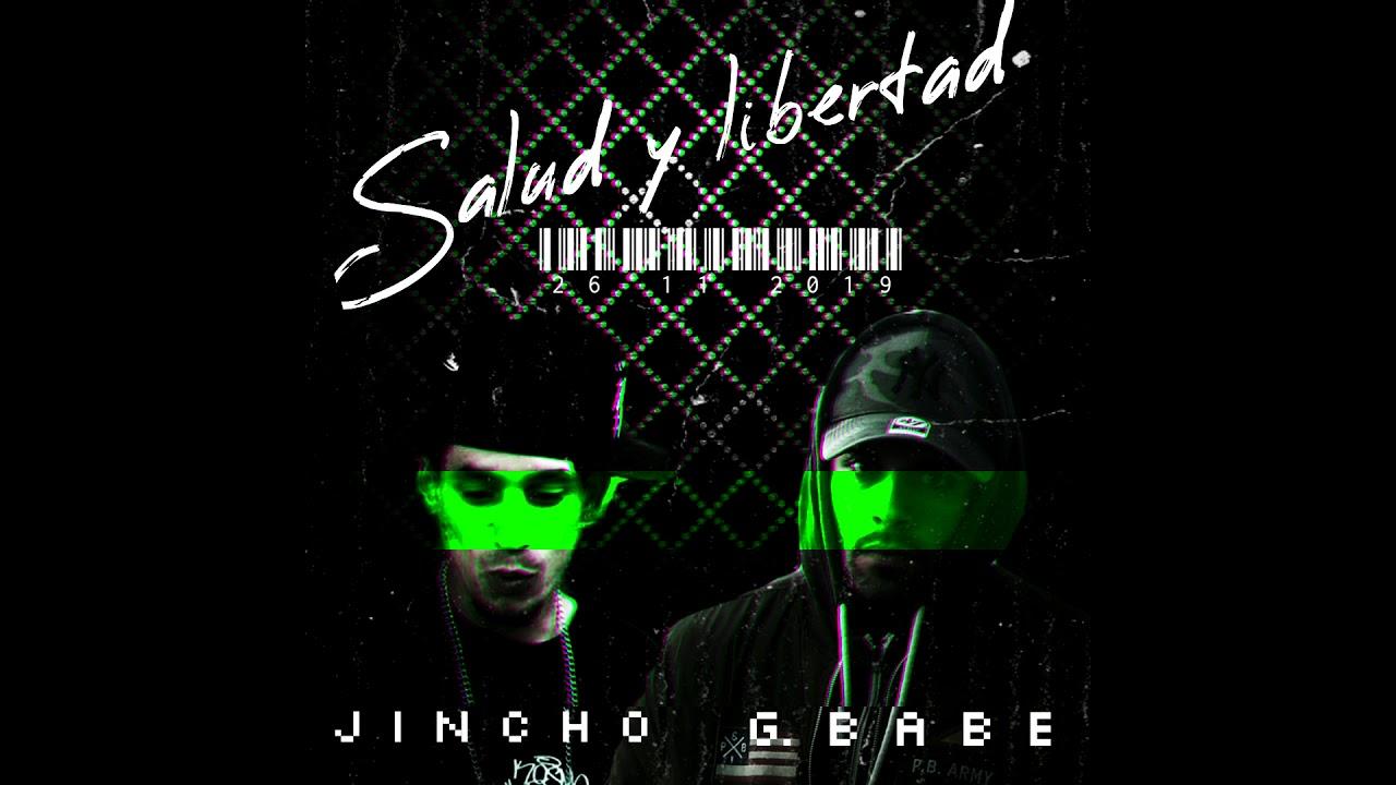 G.Babe Ft Jincho – Salud y libertad