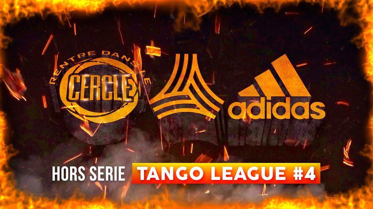 Rentre dans le Cercle: Hors-Série Tango League #4