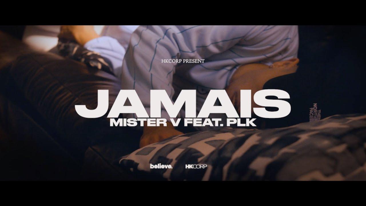 Mister V ft PLK – Jamais