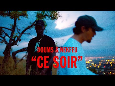 Doums ft Nekfeu – Ce soir