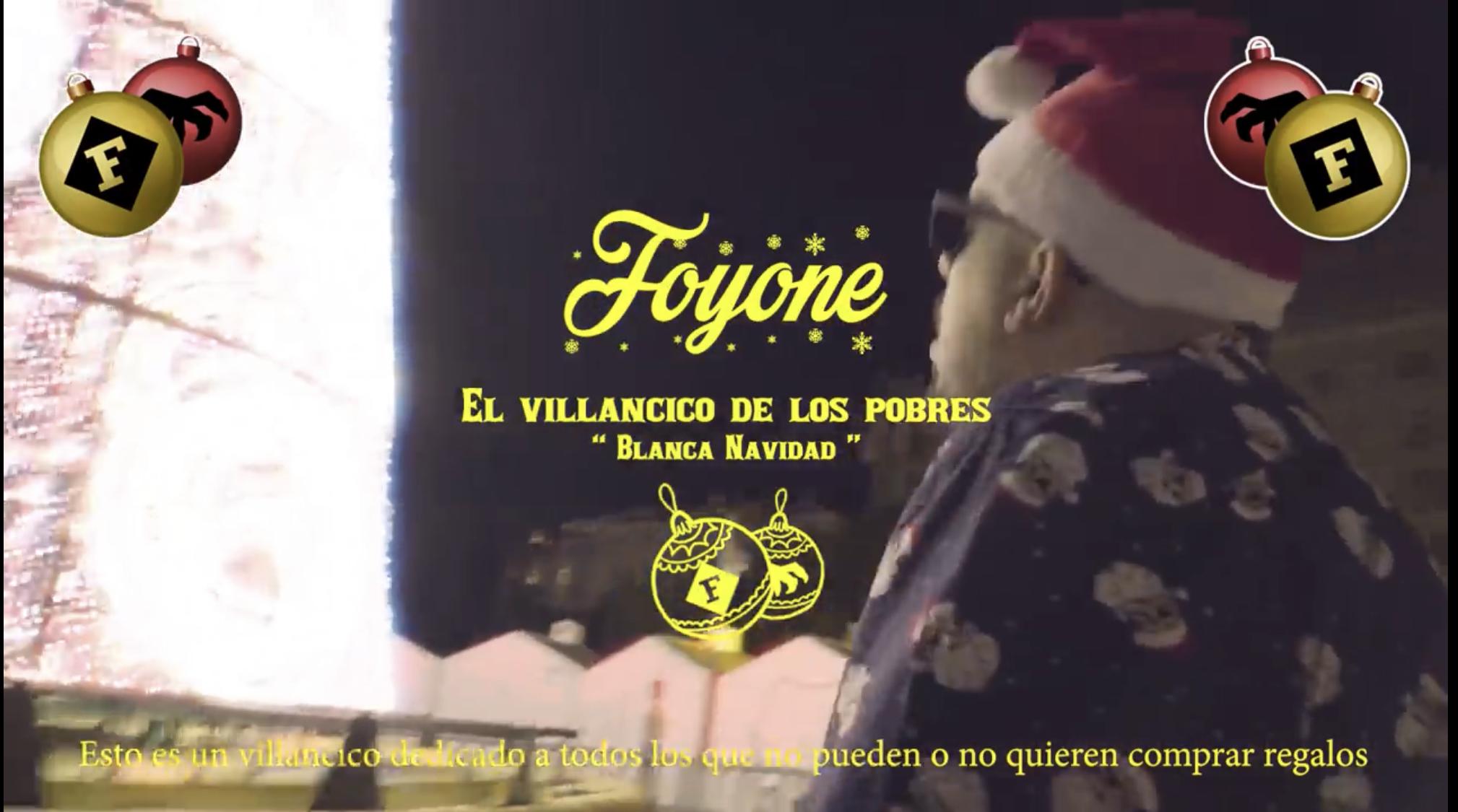 Foyone – El villancico de los pobres/Blanca Navidad