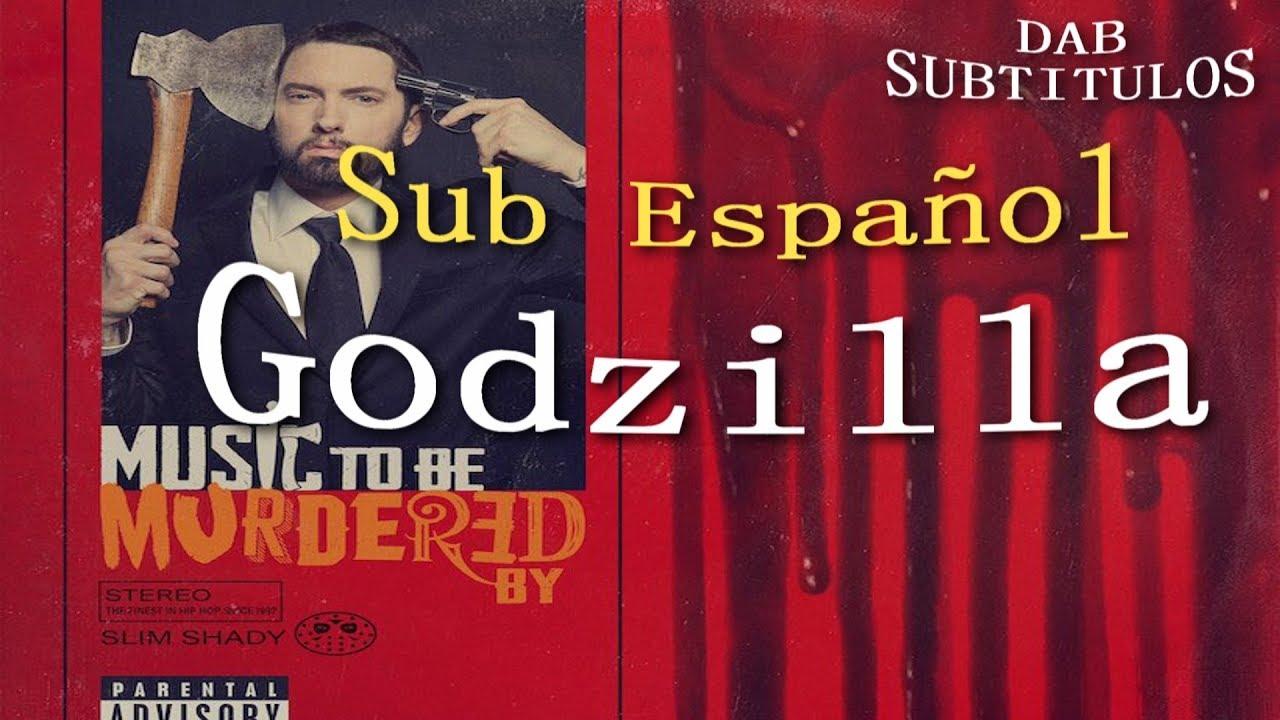 Eminem Ft Juice WRLD – Godzilla (Sub. Español)