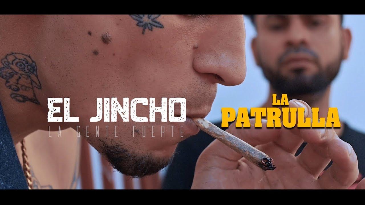 El Jincho – La Patrulla
