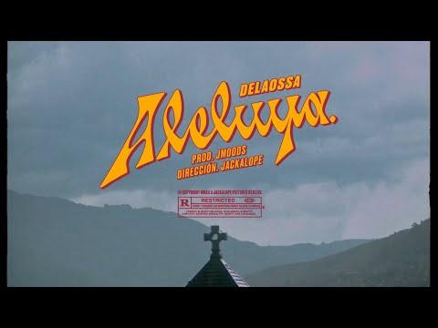 Delaossa – Aleluya