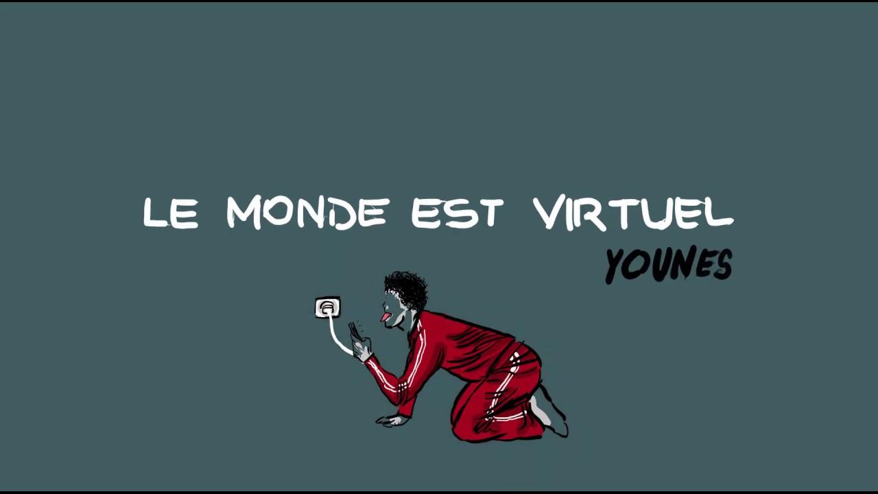 Younès – Le monde est virtuel