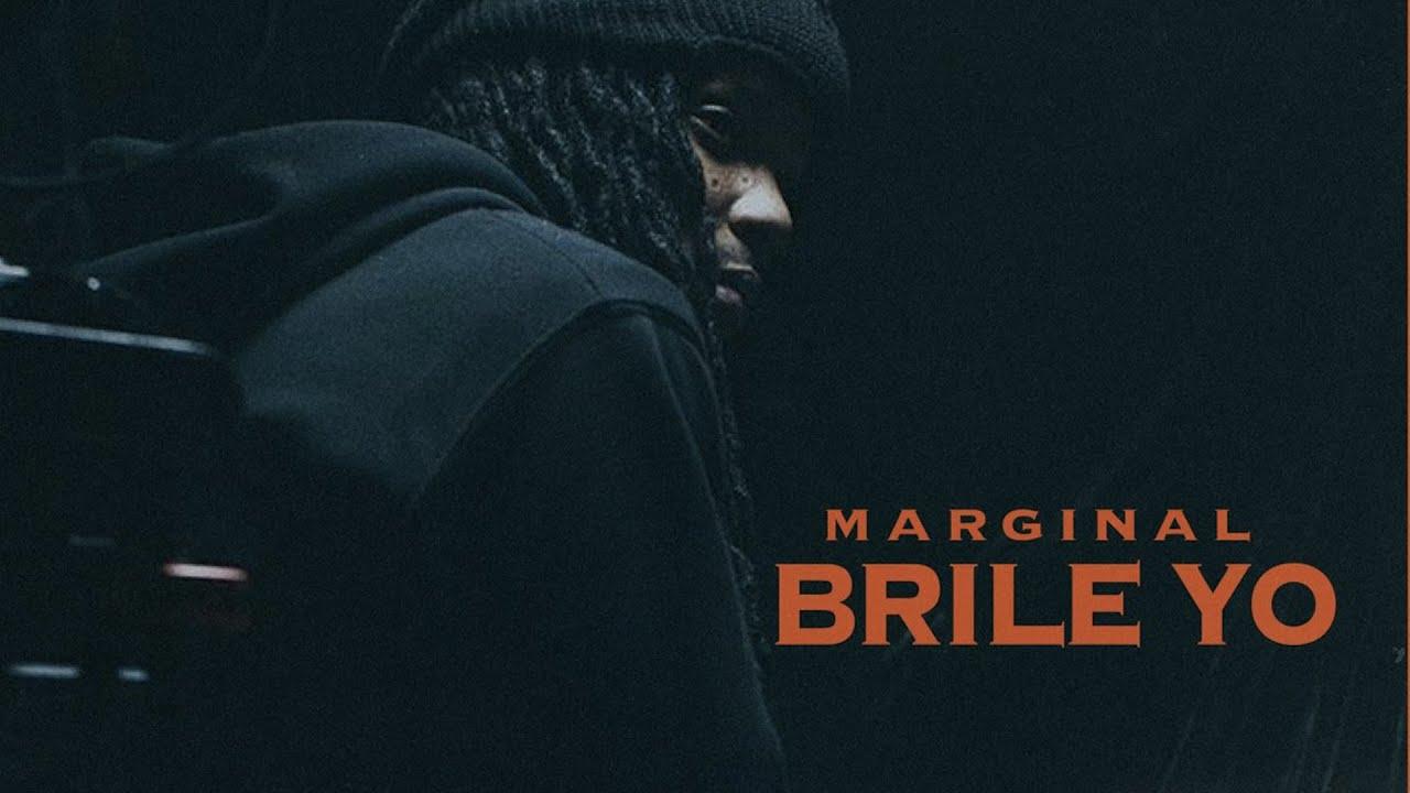 Marginal – Brilé Yo