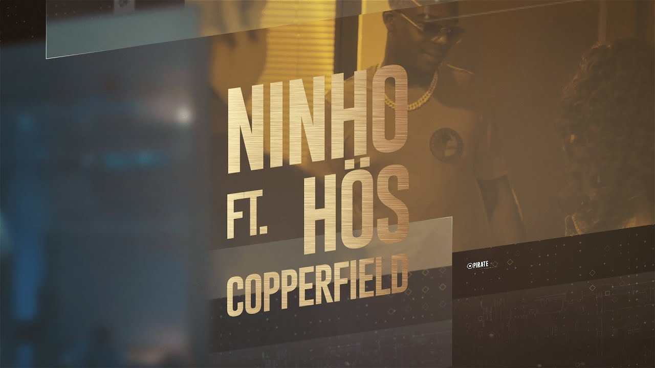 Ninho ft Hös Copperfield – Pirate (Lyric Video)