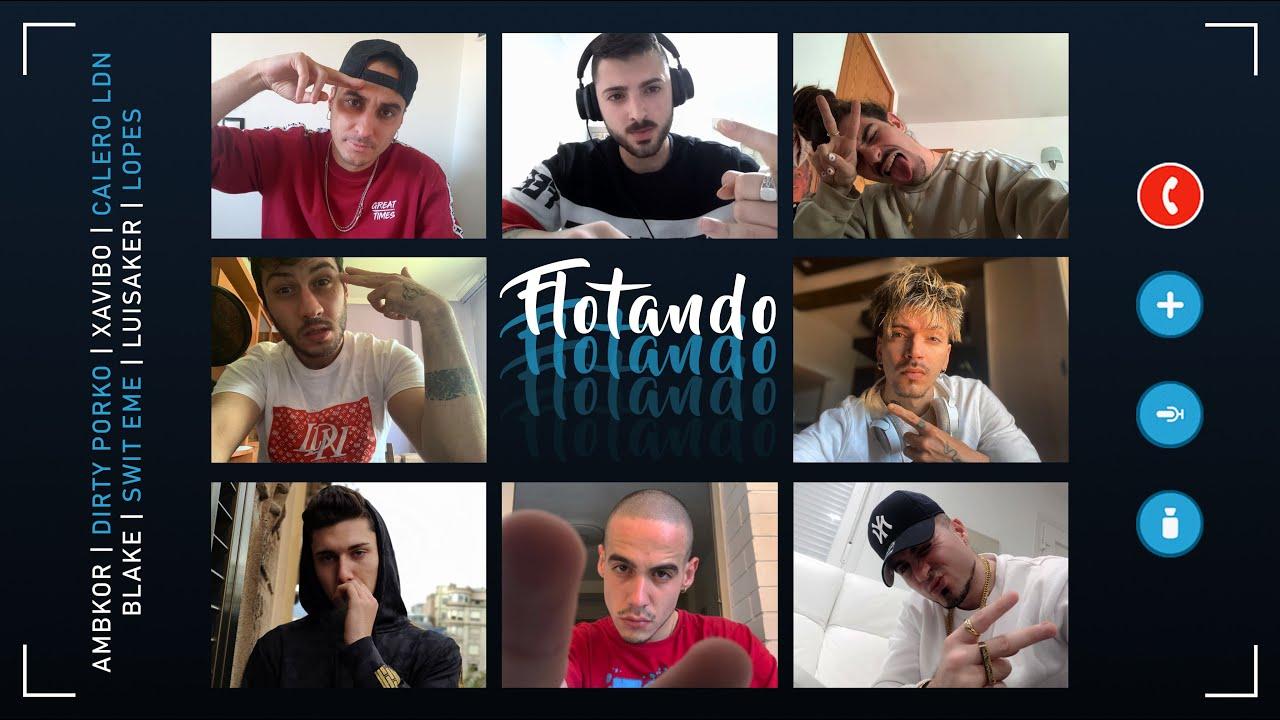 Ambkor Ft Dirty Porko, Xavibo, Calero LDN, Blake, Swit Eme, Luisaker & Lopes – Flotando