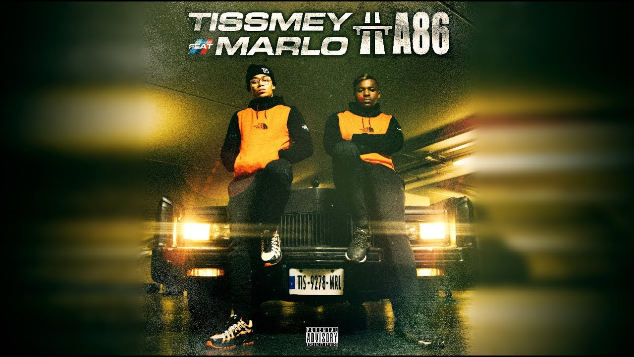 Tissmey ft Marlo – A86