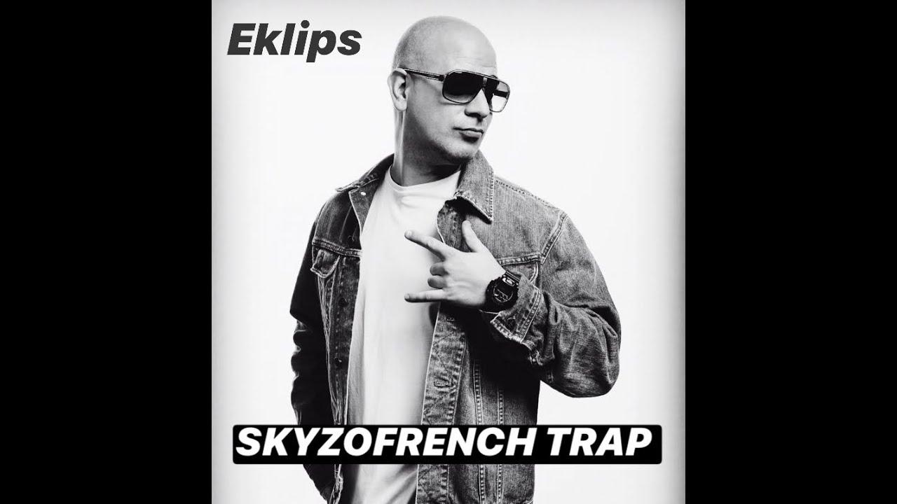 Eklips – Skyzofrench Trap