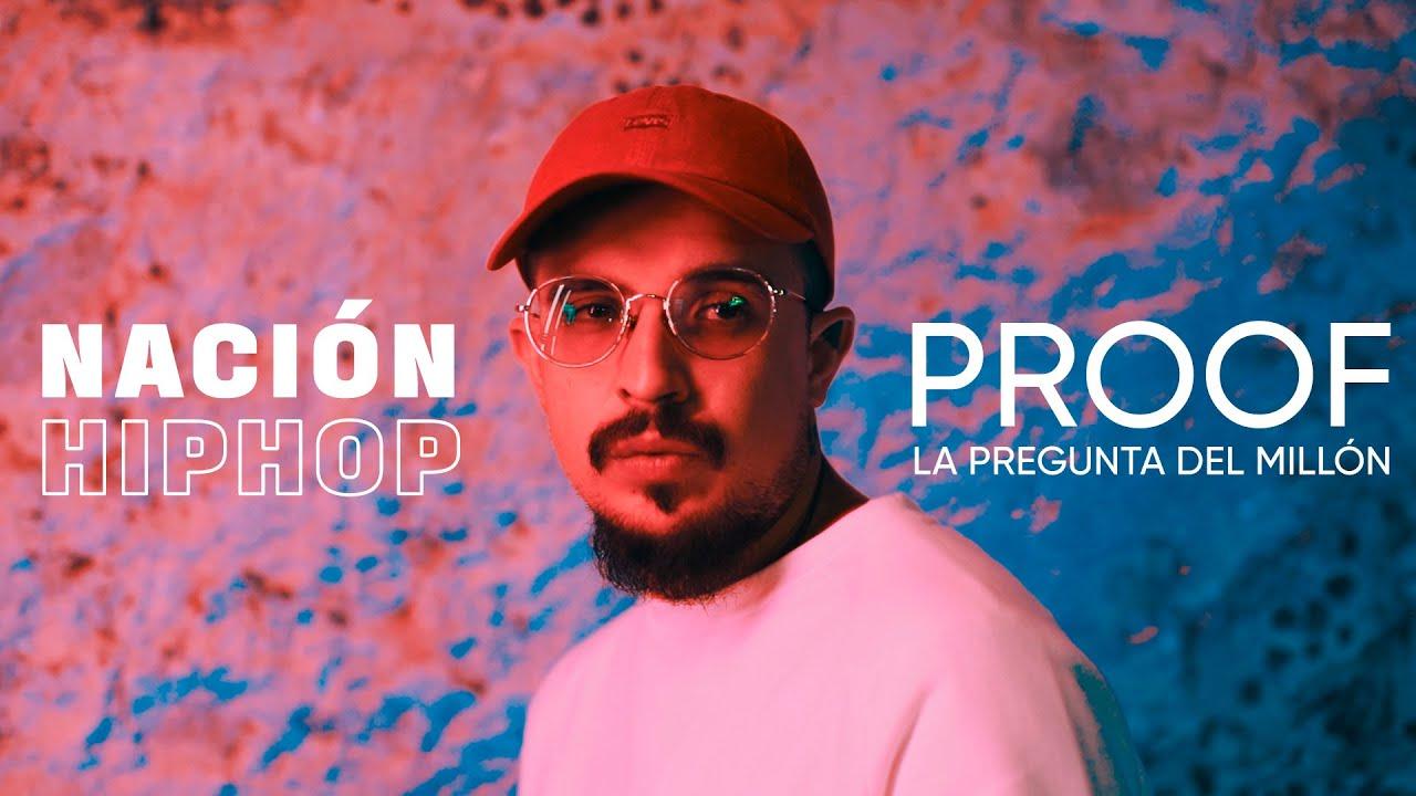 Proof – La Pregunta Del Millón (Sesiones Nación Hip Hop)