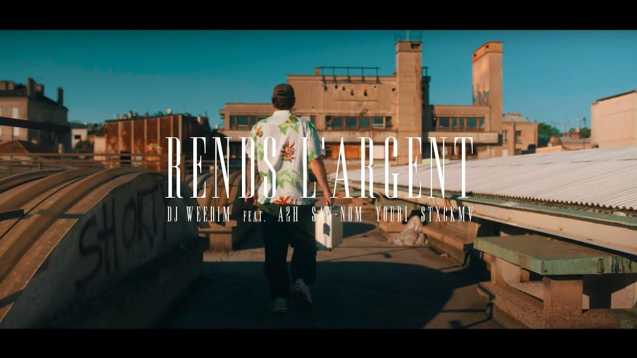Dj Weedim ft A2H, San-Nom, Youri & STXCKMV – Rends l'argent