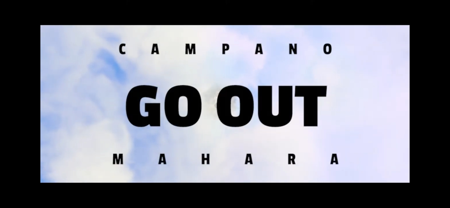 Campano Mahara go out